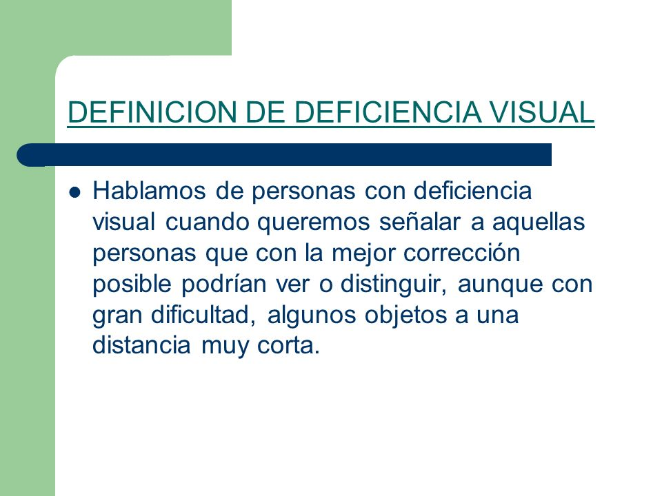 DEFINICION DE DEFICIENCIA VISUAL
