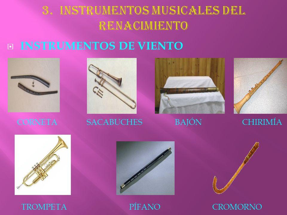 3. INSTRUMENTOS MUSICALES DEL RENACIMIENTO