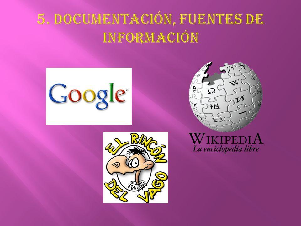 5. Documentación, fuentes de información
