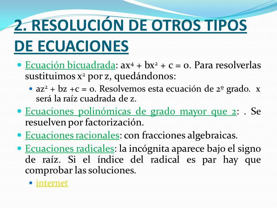 2. RESOLUCIÓN DE OTROS TIPOS DE ECUACIONES