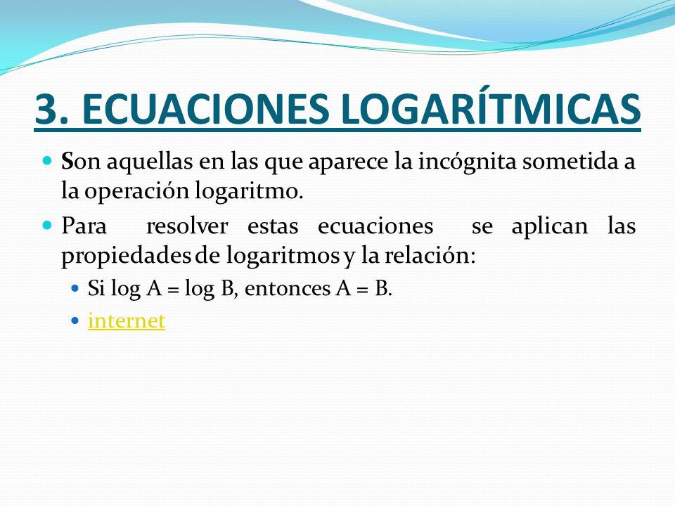 3. ECUACIONES LOGARÍTMICAS