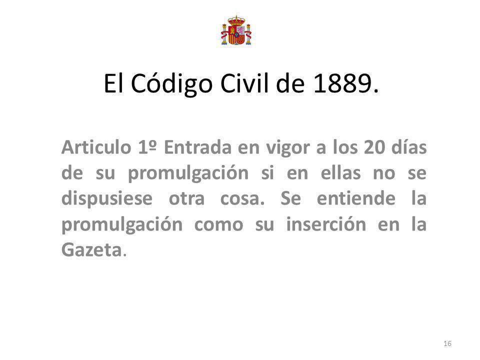 El Código Civil de 1889.
