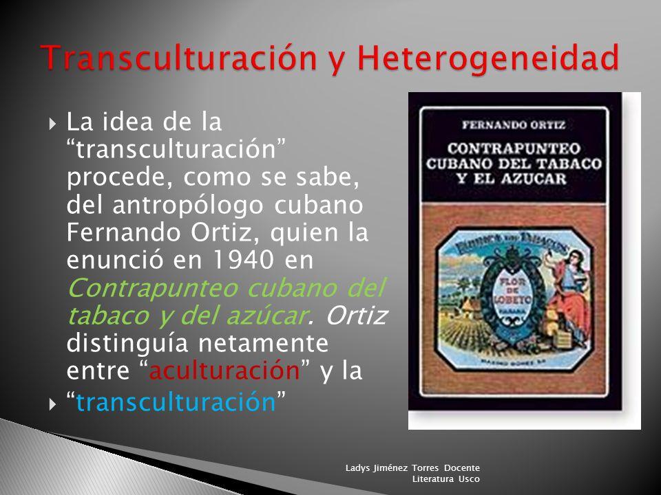 Transculturación y Heterogeneidad