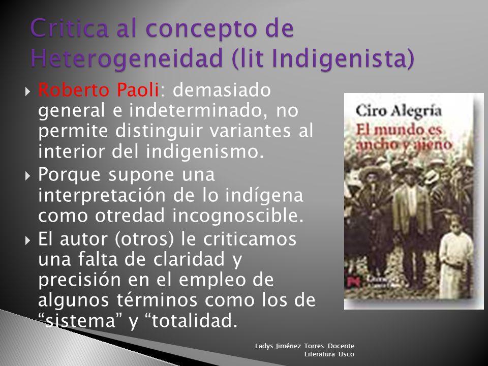 Critica al concepto de Heterogeneidad (lit Indigenista)