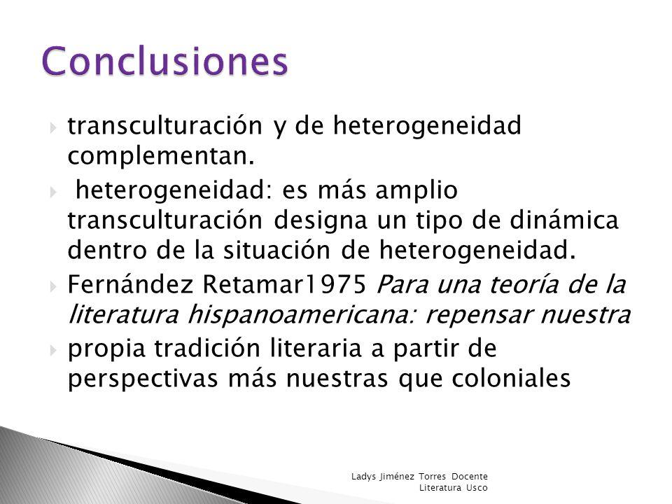 Conclusiones transculturación y de heterogeneidad complementan.