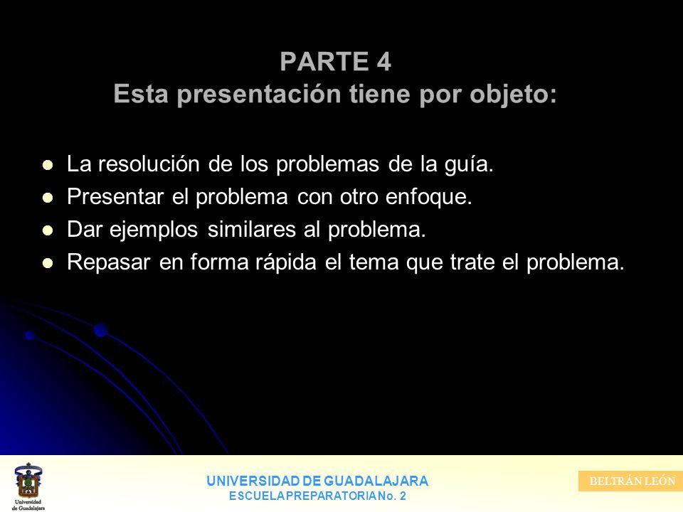 PARTE 4 Esta presentación tiene por objeto: