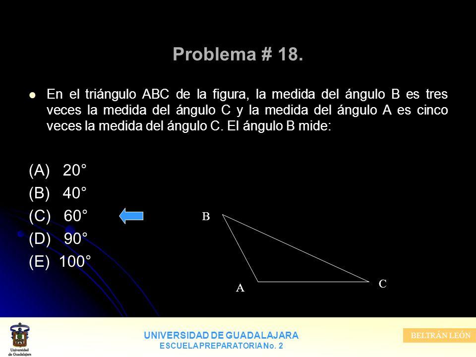 Problema # 18. (A) 20° (B) 40° (C) 60° (D) 90° (E) 100°