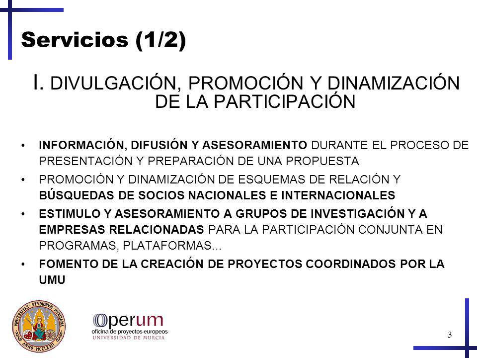 I. DIVULGACIÓN, PROMOCIÓN Y DINAMIZACIÓN DE LA PARTICIPACIÓN