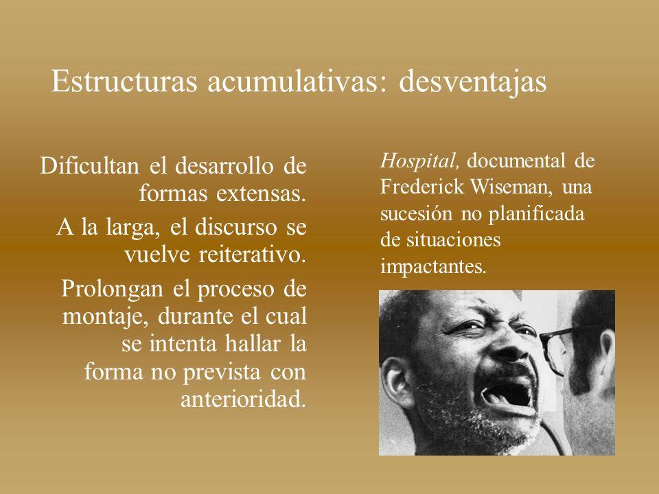 Estructuras acumulativas: desventajas