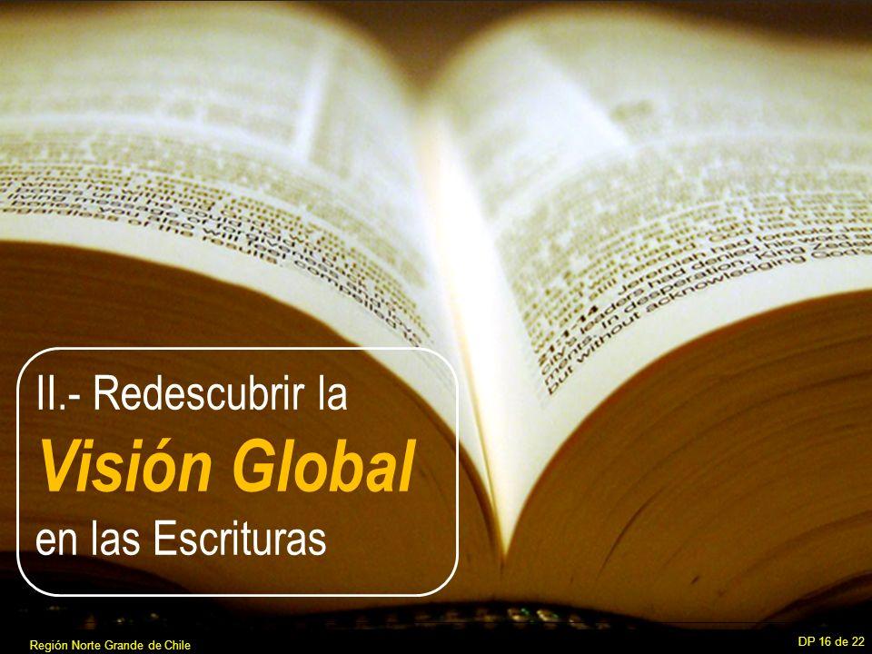 II.- Redescubrir la Visión Global en las Escrituras