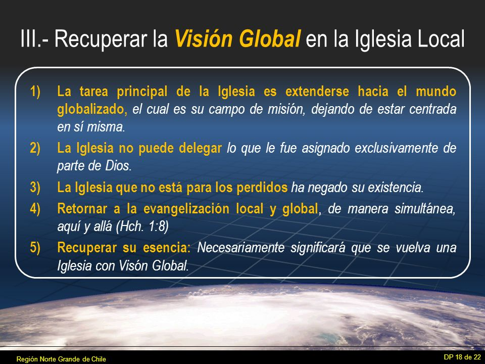 III.- Recuperar la Visión Global en la Iglesia Local