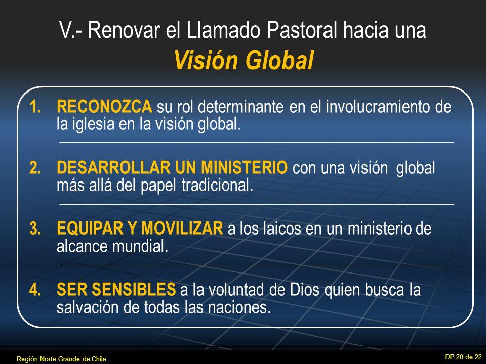 V.- Renovar el Llamado Pastoral hacia una Visión Global