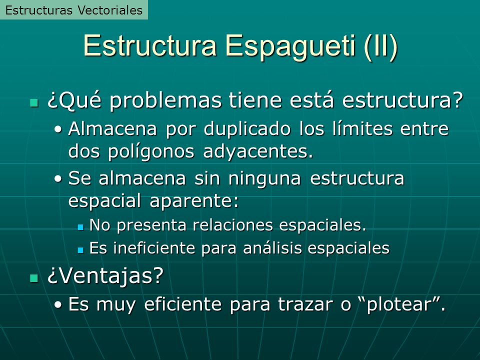 Estructura Espagueti (II)