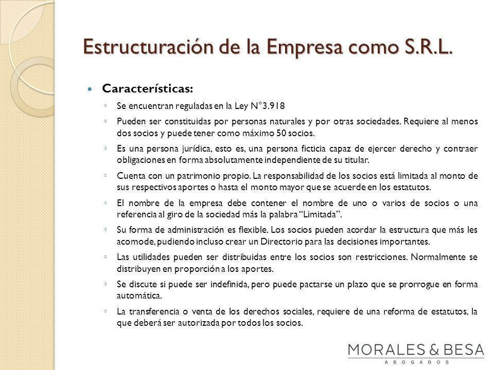 Estructuración de la Empresa como S.R.L.