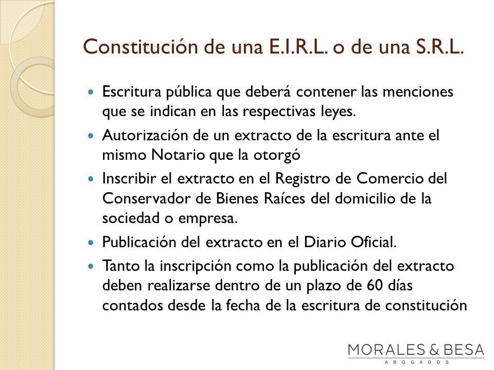 Constitución de una E.I.R.L. o de una S.R.L.