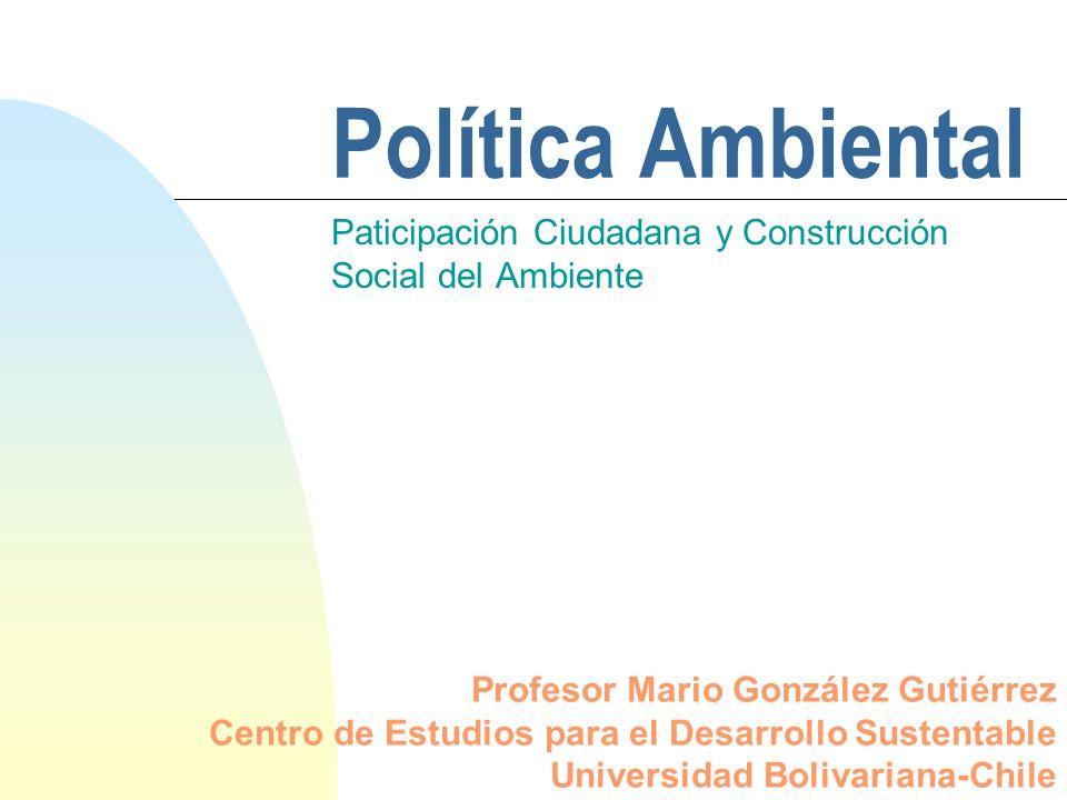 Paticipación Ciudadana y Construcción Social del Ambiente