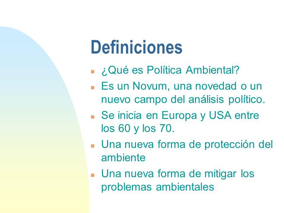 Definiciones ¿Qué es Política Ambiental