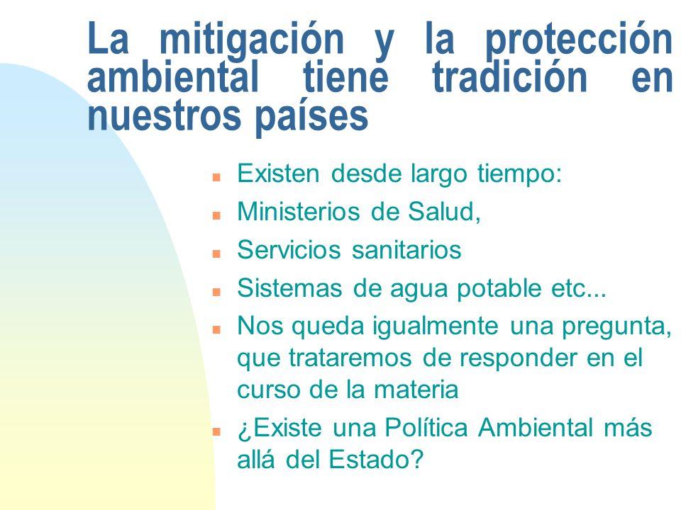 La mitigación y la protección ambiental tiene tradición en nuestros países