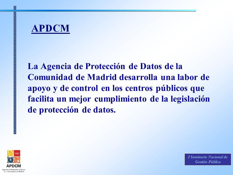 La Agencia de Protección de Datos de la Comunidad de Madrid desarrolla una labor de apoyo y de control en los centros públicos que facilita un mejor cumplimiento de la legislación de protección de datos.