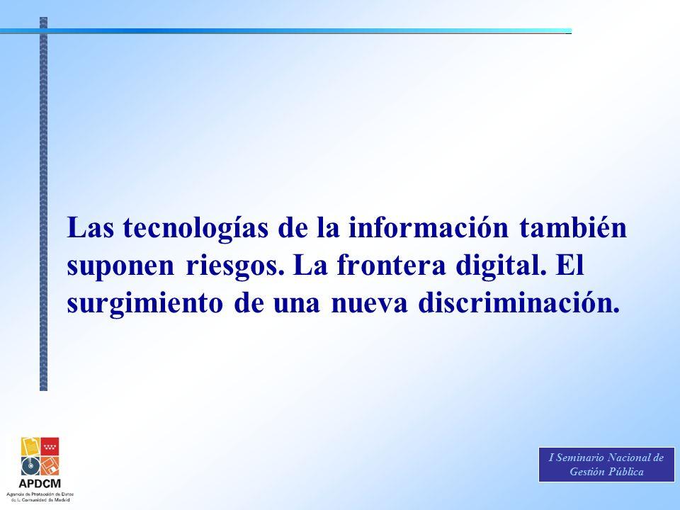 Las tecnologías de la información también suponen riesgos