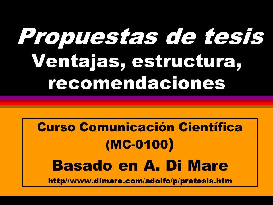 Propuestas de tesis Ventajas, estructura, recomendaciones