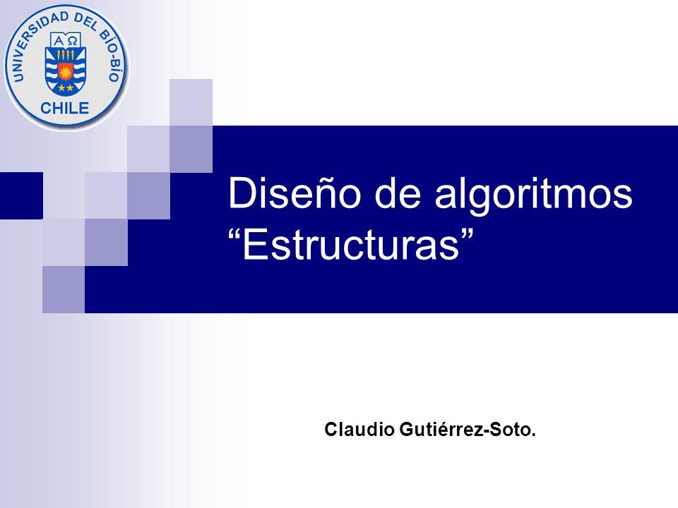 Diseño de algoritmos Estructuras