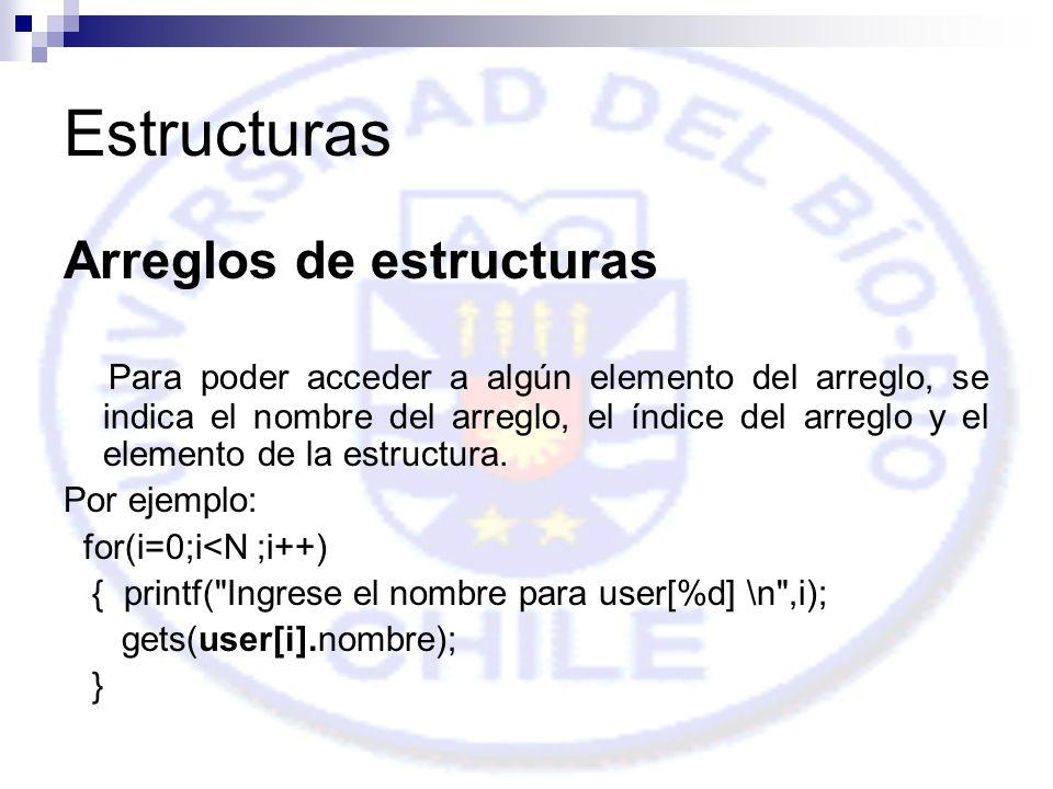 Estructuras Arreglos de estructuras