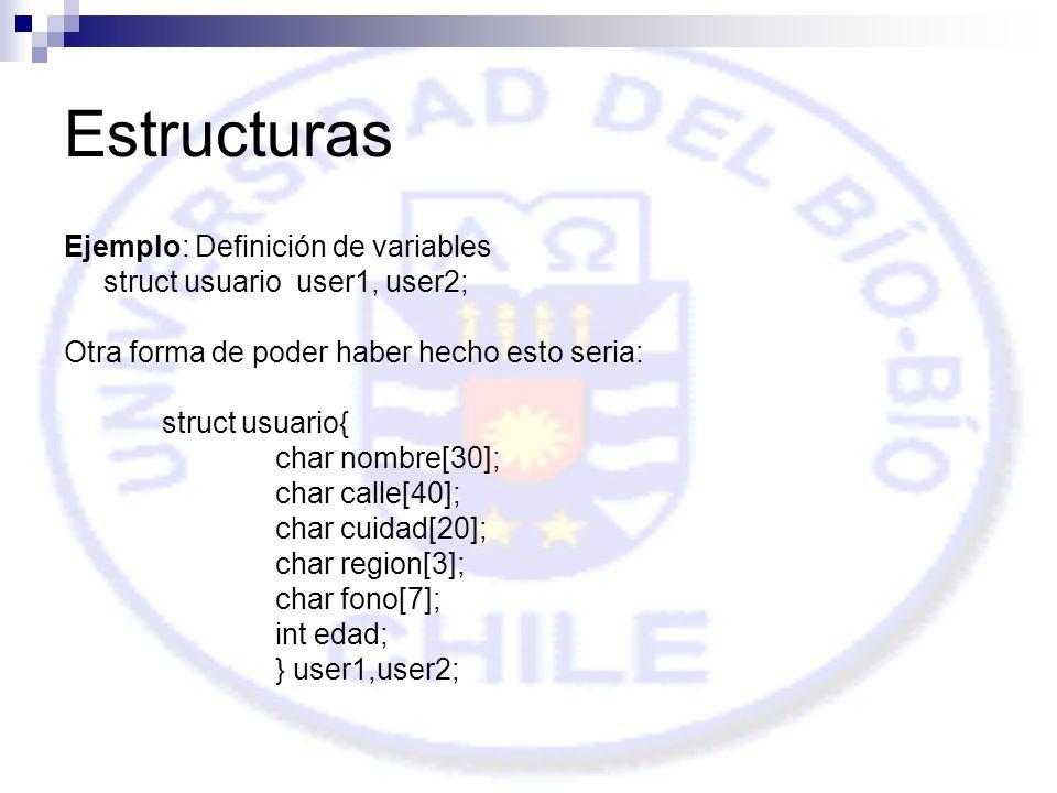Estructuras Ejemplo: Definición de variables