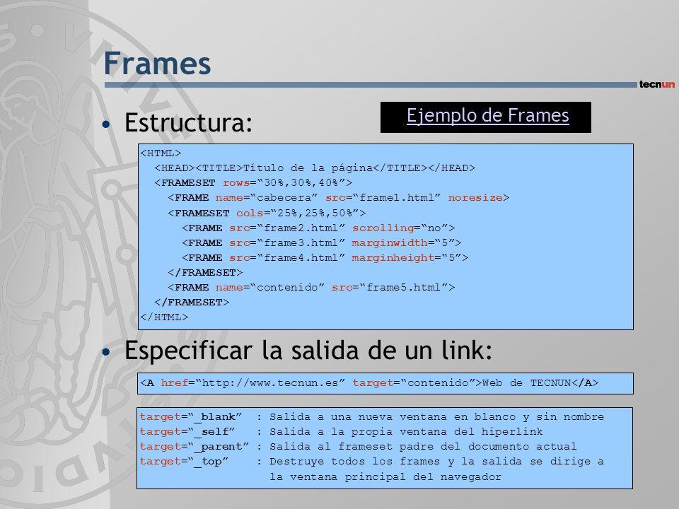 Frames Estructura: Especificar la salida de un link: Ejemplo de Frames