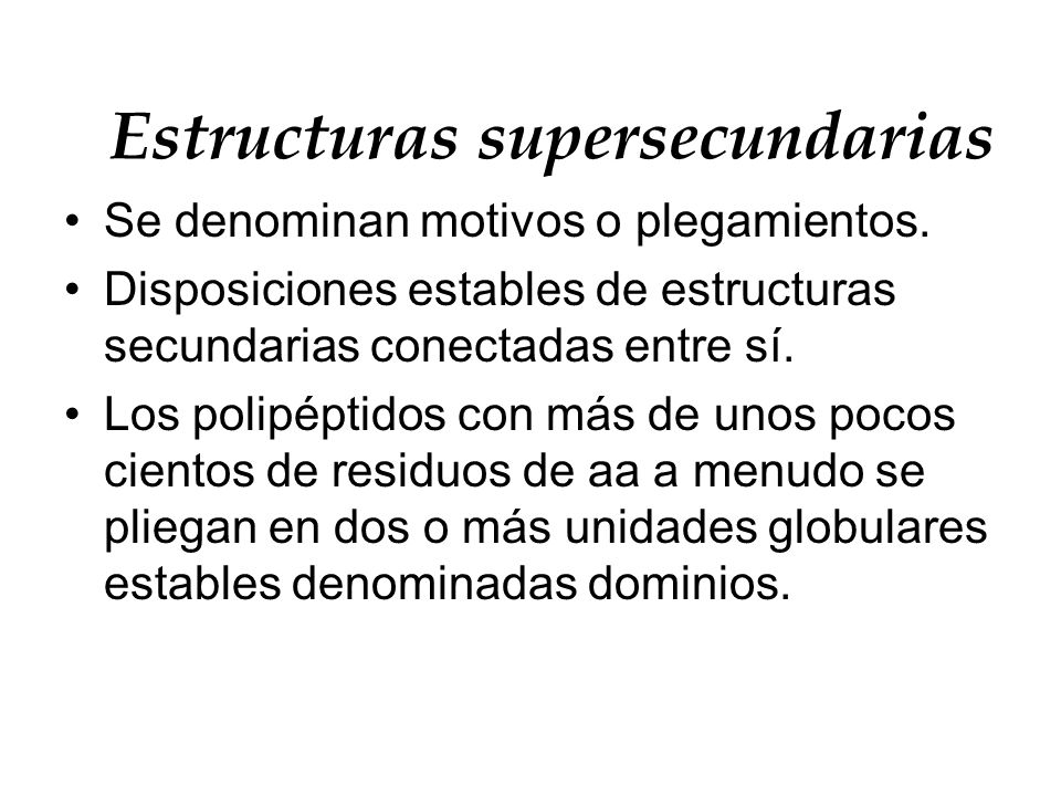 Estructuras supersecundarias