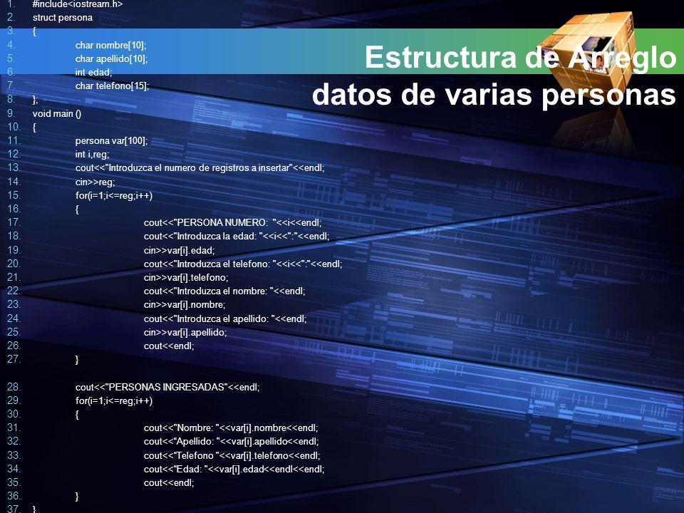 Estructura de Arreglo datos de varias personas