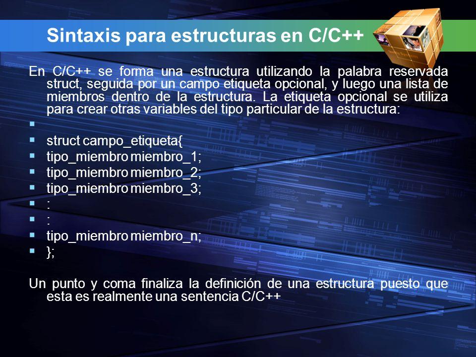 Sintaxis para estructuras en C/C++