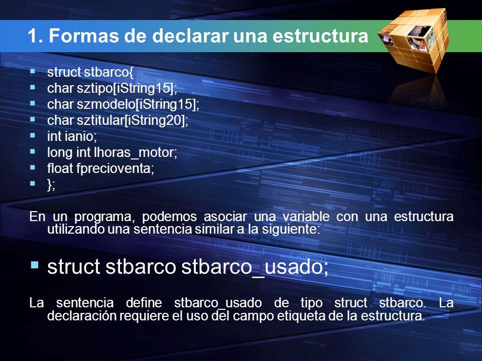 1. Formas de declarar una estructura