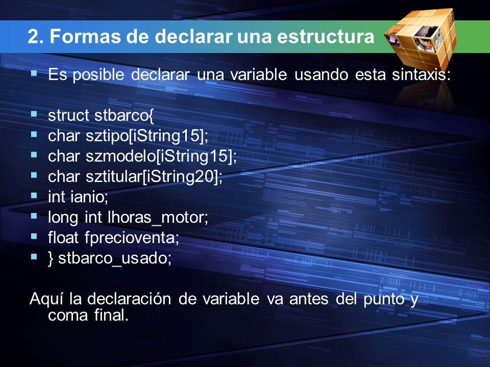 2. Formas de declarar una estructura
