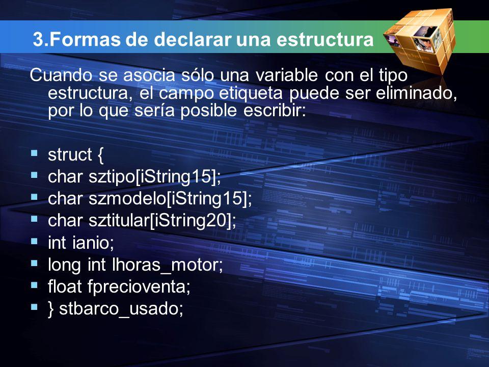 3.Formas de declarar una estructura