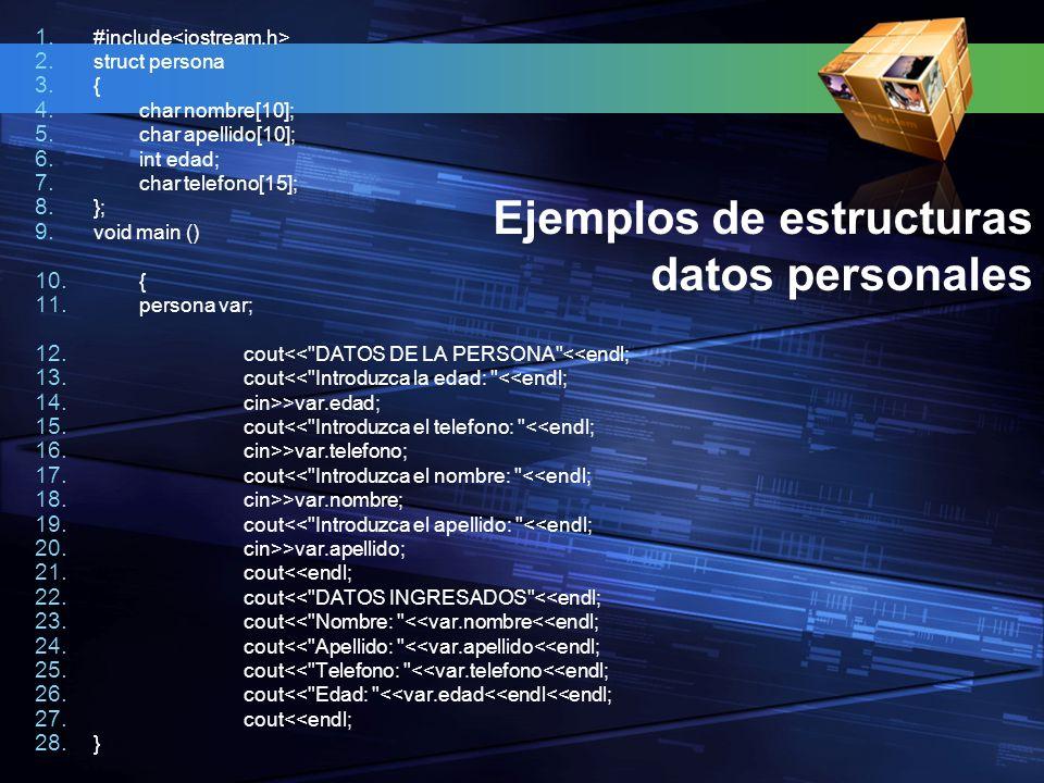 Ejemplos de estructuras datos personales