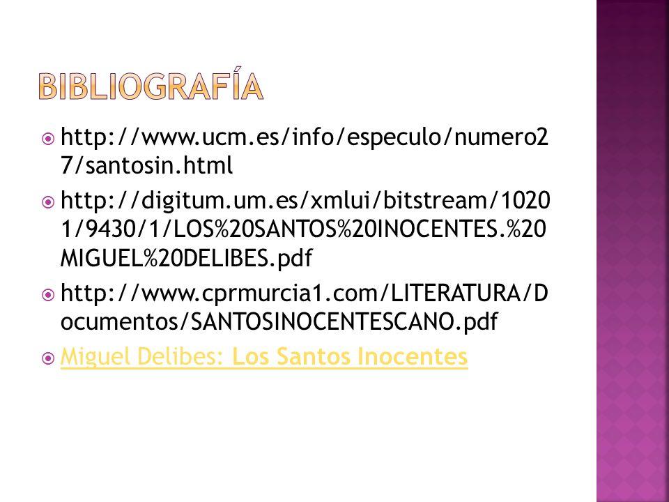 Bibliografía http://www.ucm.es/info/especulo/numero2 7/santosin.html