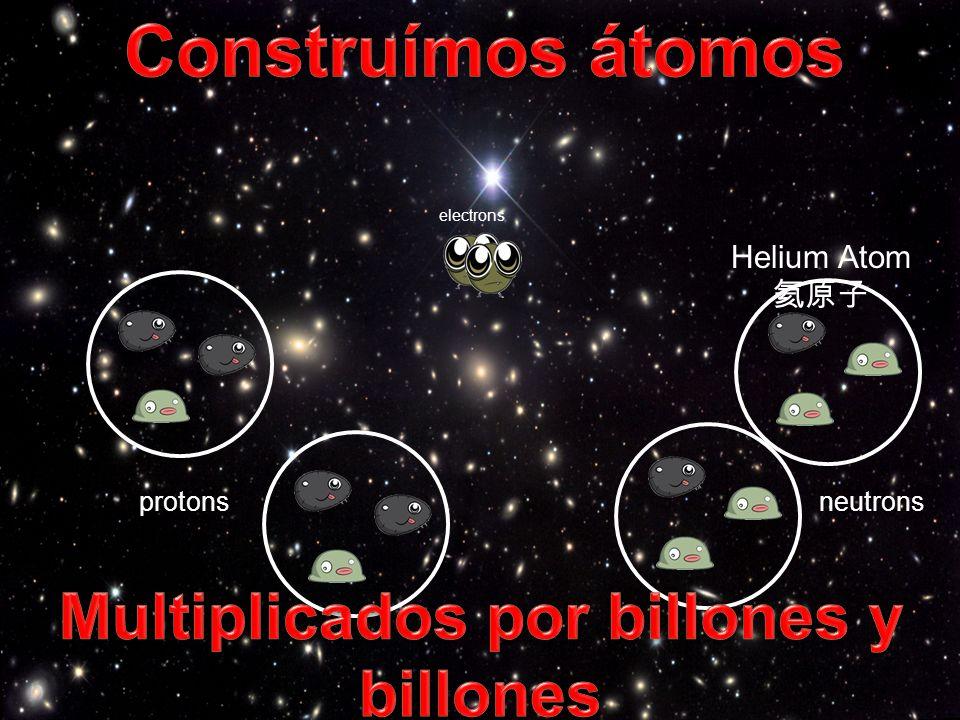 Multiplicados por billones y billones