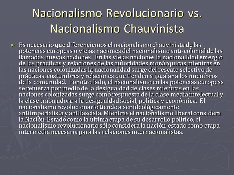 Nacionalismo Revolucionario vs. Nacionalismo Chauvinista
