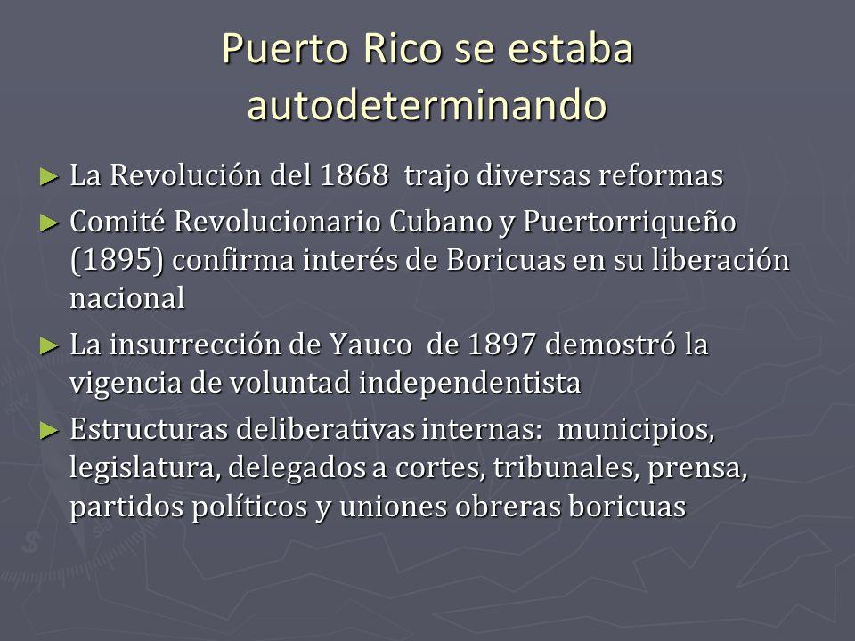 Puerto Rico se estaba autodeterminando