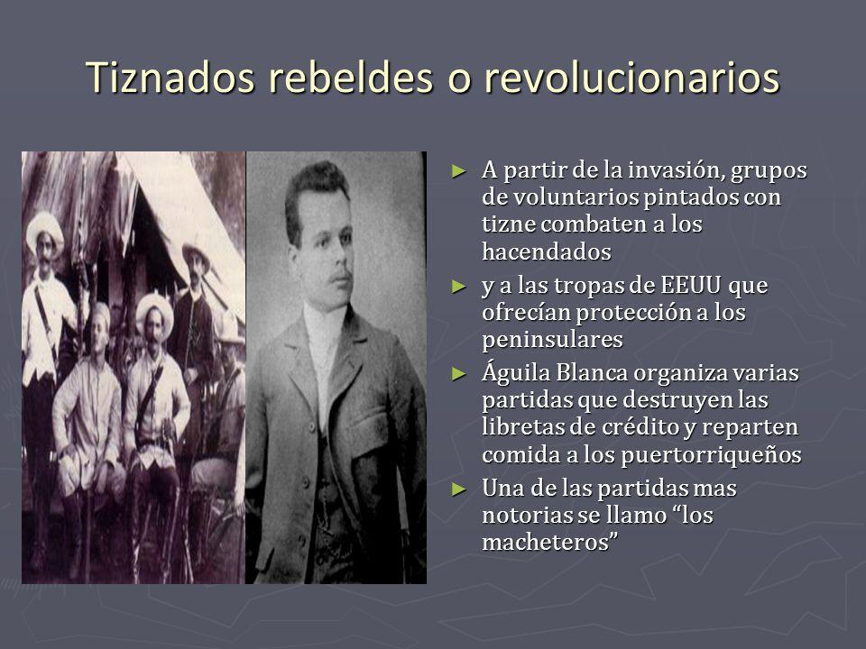Tiznados rebeldes o revolucionarios