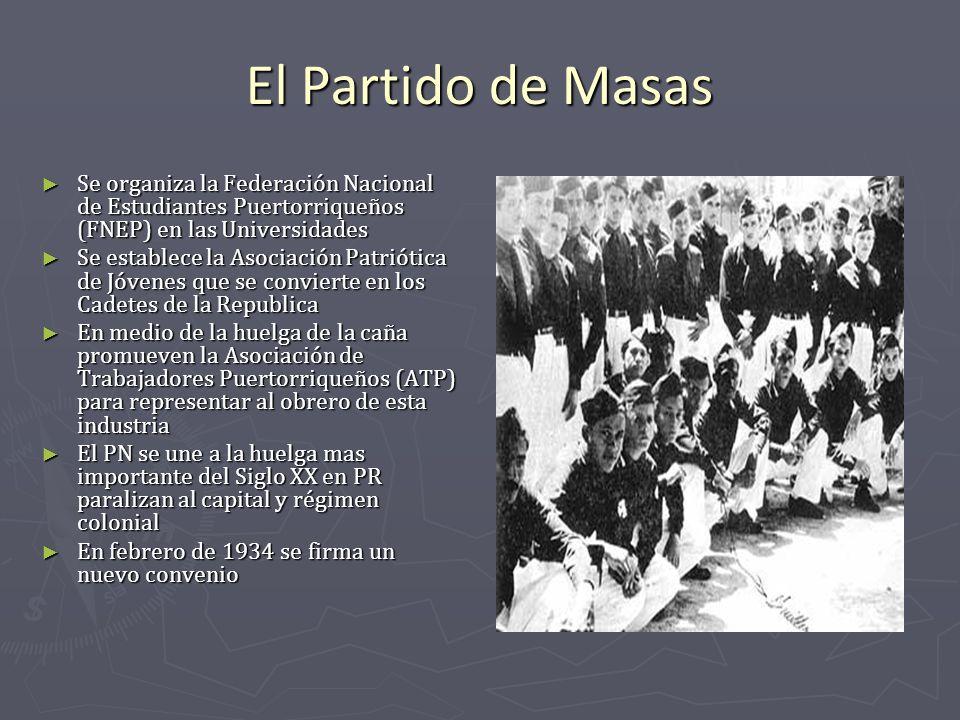 El Partido de Masas Se organiza la Federación Nacional de Estudiantes Puertorriqueños (FNEP) en las Universidades.