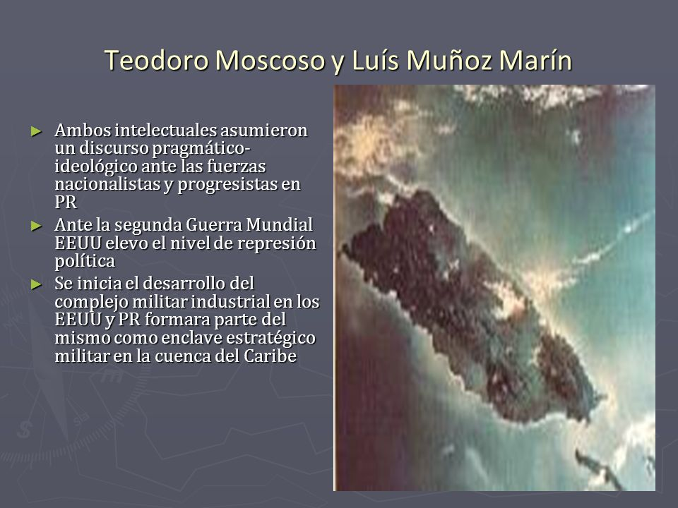 Teodoro Moscoso y Luís Muñoz Marín