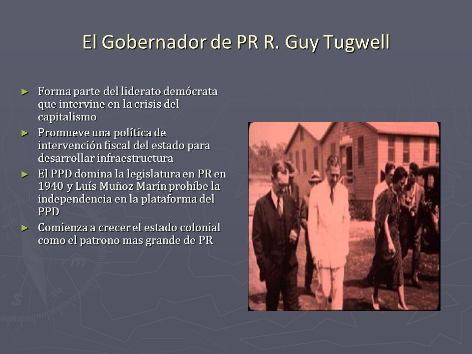 El Gobernador de PR R. Guy Tugwell