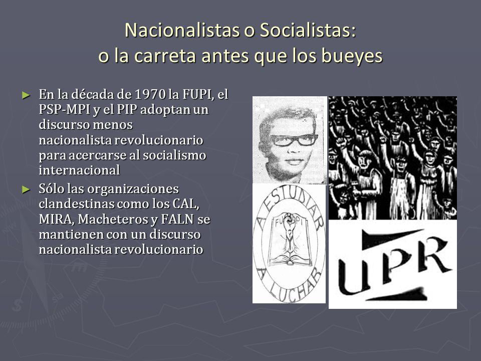 Nacionalistas o Socialistas: o la carreta antes que los bueyes