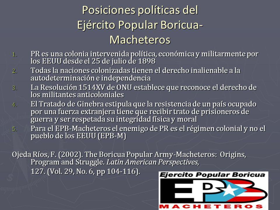 Posiciones políticas del Ejército Popular Boricua- Macheteros