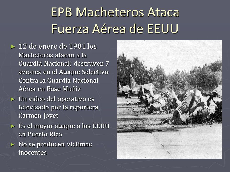 EPB Macheteros Ataca Fuerza Aérea de EEUU