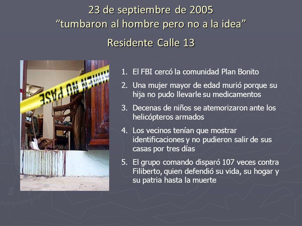 23 de septiembre de 2005 tumbaron al hombre pero no a la idea Residente Calle 13