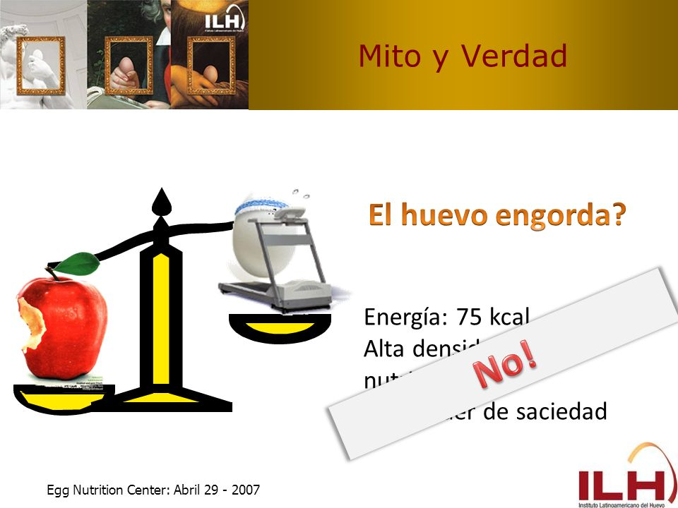 No! El huevo engorda Mito y Verdad Energía: 75 kcal