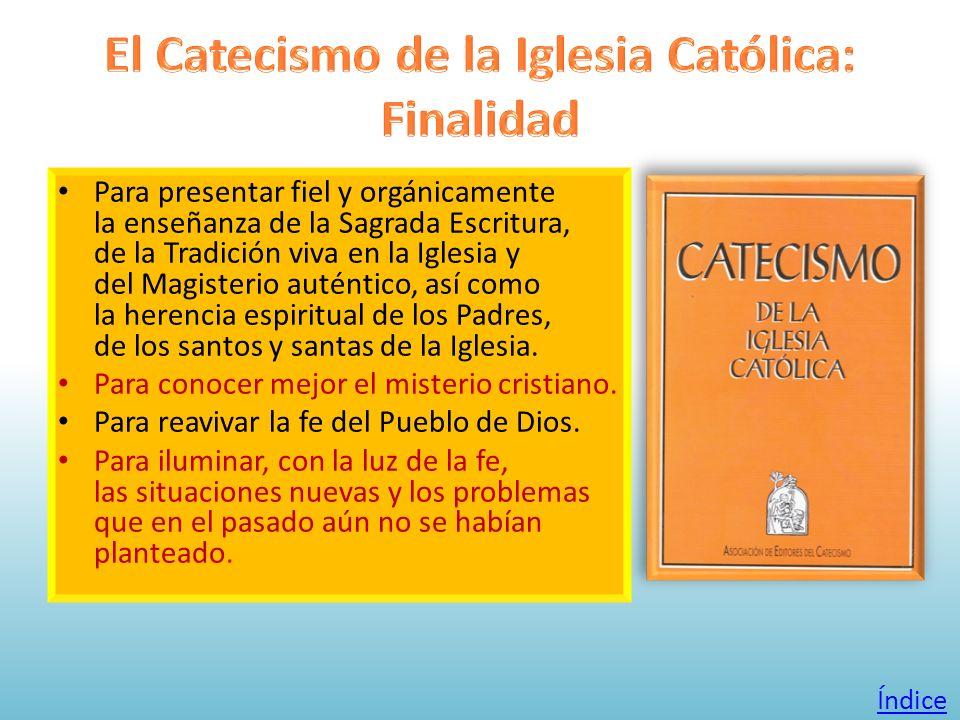 El Catecismo de la Iglesia Católica: Finalidad